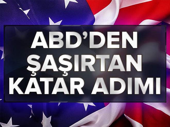 ABD'den şaşırtan Katar adımı